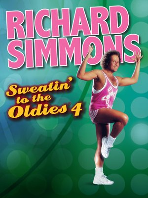 cover image of Richard Simmons: Sweatin' to the Oldies 4
