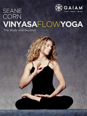 cover image of Vinyasa Flow Yoga - The Body And Beyond