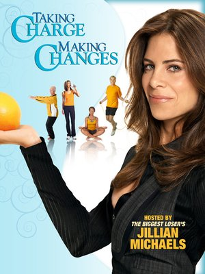 cover image of Taking Charge, Making Changes with Jillian Michaels