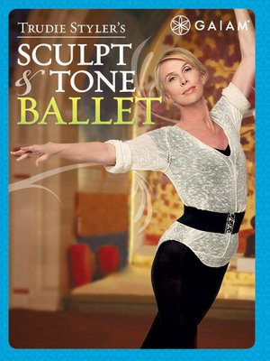 cover image of Trudie Styler's Sculpt & Tone Ballet, Episode 1