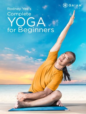 cover image of Rodney Yee's Complete Yoga for Beginners, Episode 3