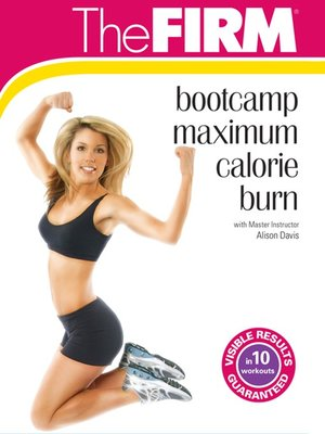 cover image of The FIRM: Bootcamp: Maximum Calorie Burn