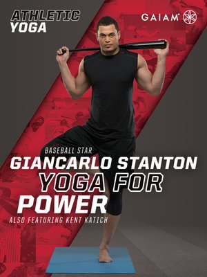 cover image of Athletic Yoga: Yoga for Power with Giancarlo Stanton, Episode 3