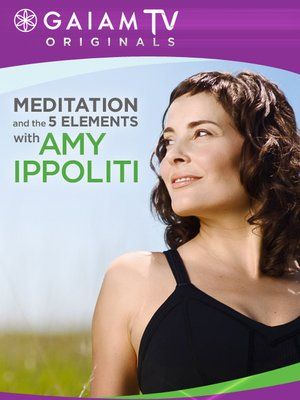cover image of Meditation & The Five Elements W/Amy Ippoliti