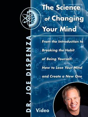 cover image of The Science Of Changing Your Mind