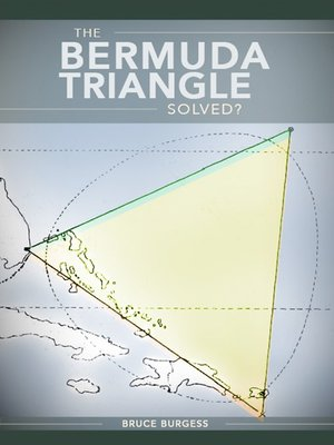 cover image of The Bermuda Triangle Solved?