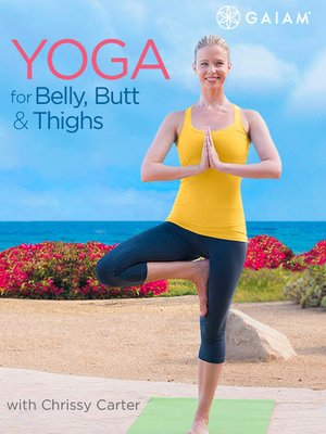 cover image of Yoga for Belly, Butt & Thighs with Chrissy Carter, Episode 1