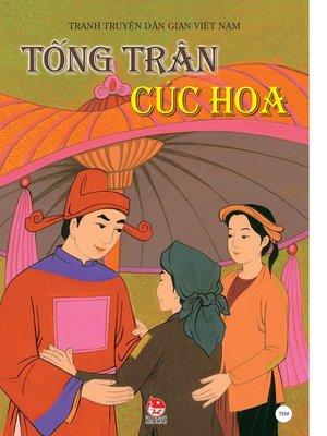 cover image of Truyen tranh dan gian Viet Nam--Tong Tran, Cuc Hoa