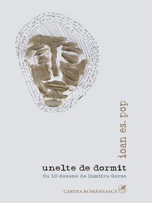 cover image of unelte de dormit: Cu 10 desene de Dumitru Gorzo