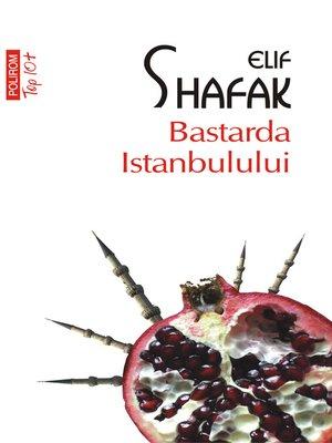 cover image of Bastarda Istanbulului