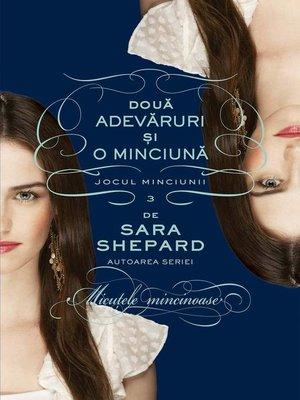 cover image of Două adevăruri și o minciună