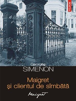 cover image of Maigret și clientul de sîmbătă