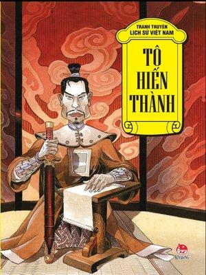 cover image of Truyen tranh lich su Viet Nam--To Hien Thanh