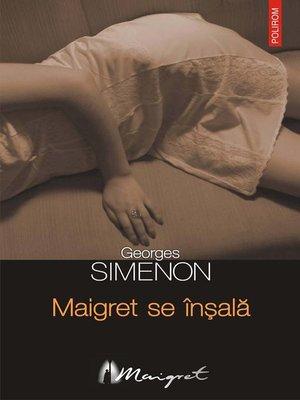 cover image of Maigret se înșală