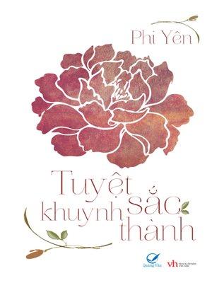 cover image of Truyen ngon tinh--Tuyet sac khuynh thanh