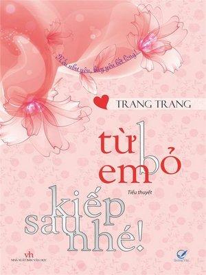 cover image of Truyen ngon tinh--Tu bo em, kiep sau nhe