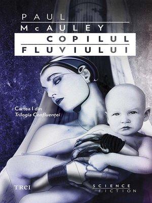 cover image of Copilul fluviului