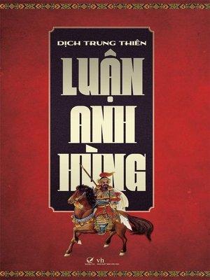 cover image of Truyen ngon tinh--Luan anh hung
