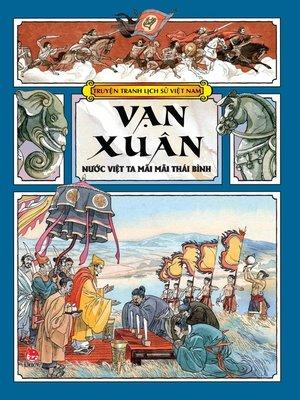 cover image of Truyen tranh lich su Viet Nam--Van Xuan