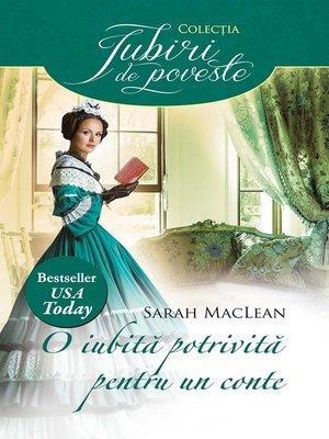 cover image of O iubită potrivită pentru un conte
