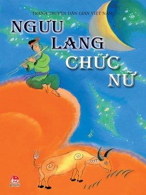 cover image of Truyen tranh dan gian Viet Nam--Nguu Lang, Chuc Nu