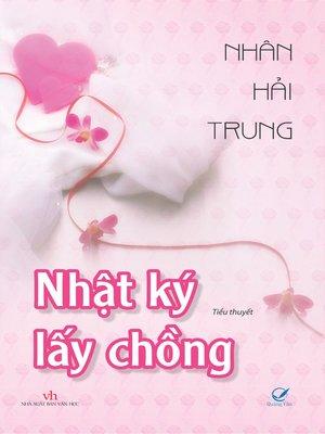 cover image of Truyen ngon tinh--Nhat ky lay chong