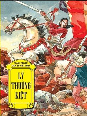 cover image of Truyen tranh lich su Viet Nam--Ly Thuong Kiet