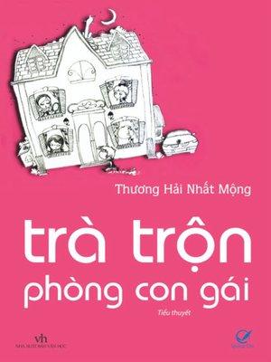 cover image of Truyen ngan--Tra tron phong con gai