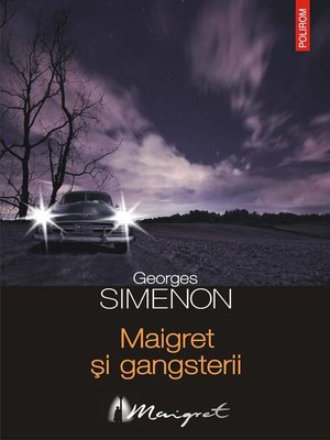 cover image of Maigret și gangsterii
