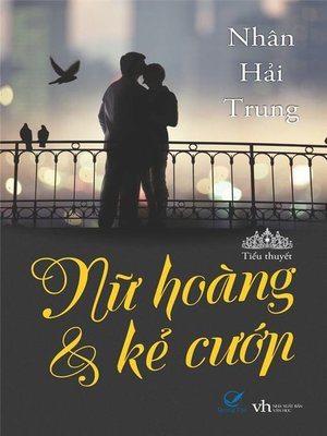 cover image of Truyen ngan--Nu hoang va ke cuop