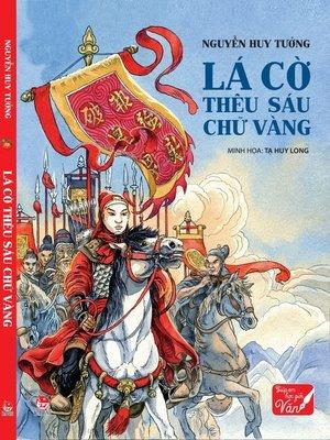 cover image of Truyen tranh lich su Viet Nam--La co theu sau chu vang