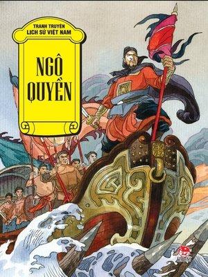 cover image of Truyen tranh lich su Viet Nam--Ngo Quyen