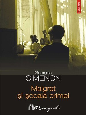 cover image of Maigret și școala crimei