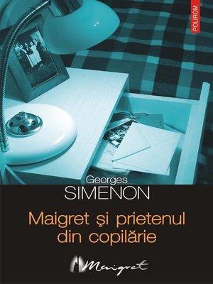cover image of Maigret și prietenul din copilărie