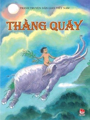 cover image of Truyen tranh dan gian Viet Nam--Thang quay