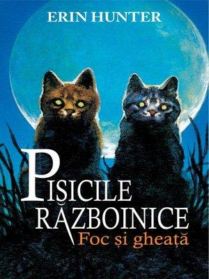 cover image of Pisicile războinice. Cartea a II-a--Foc și gheață