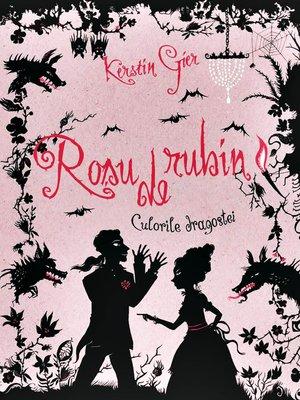 cover image of Rosu de rubin. Culorile dragostei