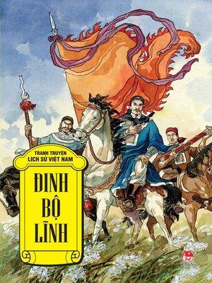 cover image of Truyen tranh lich su Viet Nam--Dinh Bo Linh