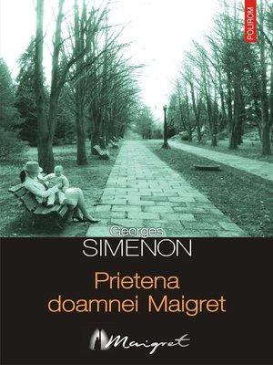 cover image of Prietena doamnei Maigret