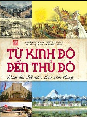 cover image of Truyen tranh lich su Viet Nam--Tu kinh do den thu do