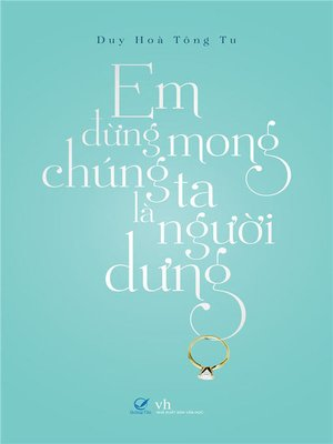 cover image of Truyen ngon tinh--Dung mong chung ta la nguoi dung
