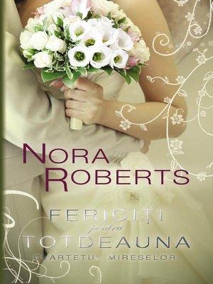 cover image of Fericiti pentru totdeauna (Cvartetul mireselor 4)