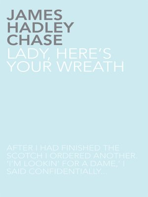 cover image of Lady, Here's Your Wreath