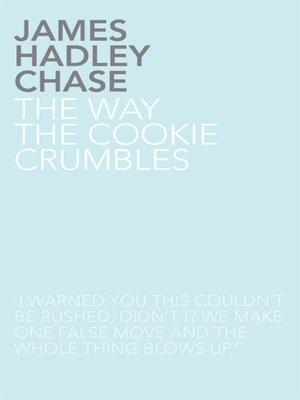 cover image of The Way the Cookie Crumbles