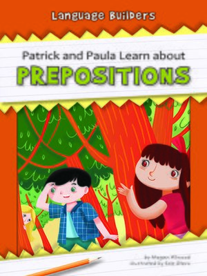 cover image of Patrick and Paula Learn about Prepositions