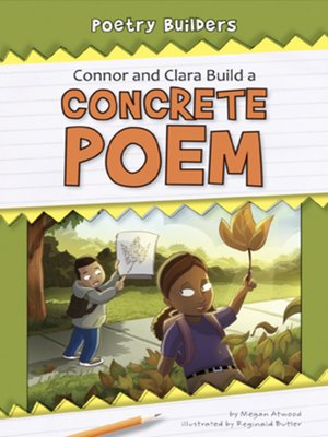 cover image of Connor and Clara Build a Concrete Poem