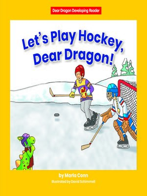 cover image of Let's Play Hockey, Dear Dragon!