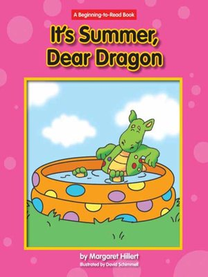 cover image of It's Summer, Dear Dragon