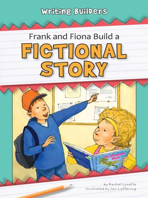 cover image of Frank and Fiona Build a Fictional Story