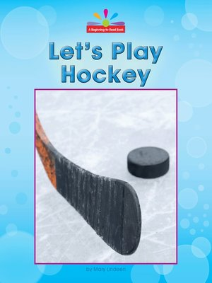 cover image of Let's Play Hockey